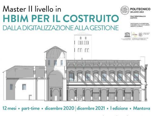 """Mantova, al Politecnico di Milano Master di II Livello in """"HBIM PER IL COSTRUITO. Dalla Digitalizzazione alla gestione"""""""
