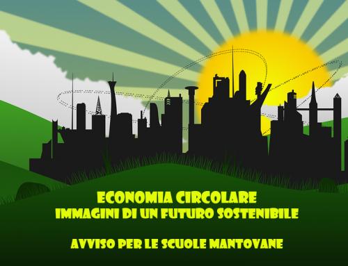 Economia Circolare, immagini di un futuro sostenibile: avviso per le scuole mantovane