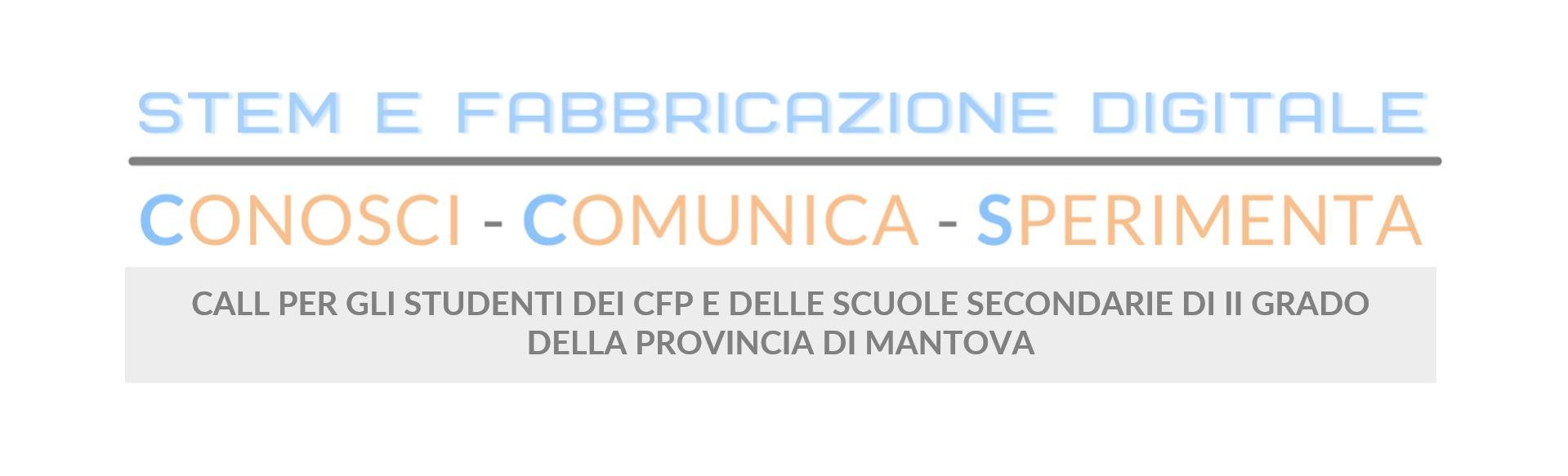 STEM e Fabbricazione Digitale: Conosci, Comunica e Sperimenta – call per CFP e scuole secondarie di II grado